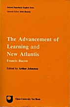 The advancement of learning and New Atlantis…
