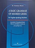 A Basic Grammar of Modern Greek for English…