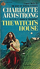 Witchs House by Charlotte Armstrong