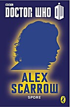 Spore by Alex Scarrow
