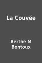 La Couvée by Berthe M Bontoux
