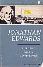 Jonathan Edwards; a profile (American…