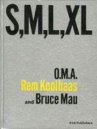 S,M,L,XL by Rem Koolhaas