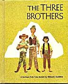 The three brothers: A Serbian folk tale by…
