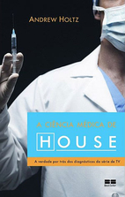 The Medical Science of House, M.D. by Andrew…