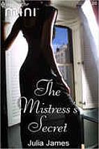 The Mistress's Secret by Julia James