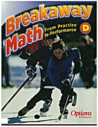 Breakaway Math D: From Practice to…