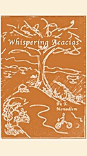 Whispering Acacias: Gems from the Life of a…