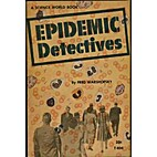 Epidemic Detectives by Fred Warshofsky