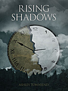 Rising Shadows by Ashley Townsend
