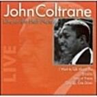 Live at the Half Note by John Coltrane