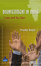 Disinvestment In India: I Lose and You Gain…