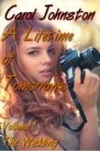 A Lifetime of Tomorrows by Carol Johnston