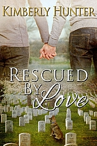 Rescued by Love by Kimberly Hunter