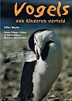 Vogels aan kinderen verteld by Philippe J.…