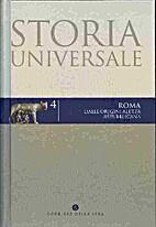 Storia Universale - Vol. 04: Roma dalle…