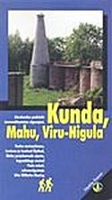 Kunda, Mahu, Viru-Nigula by Helmut Elstrok