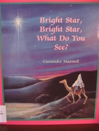 Bright Star, Bright Star, What Do You See?…
