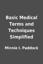 Basic Medical Terms and Techniques…
