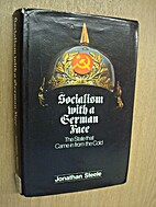 Socialism with a German Face by Jonathan…