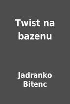 Twist na bazenu by Jadranko Bitenc