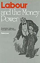 Labour and the Money Power: Australian…
