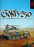 No. 019 Sd.Kfz 250 by Janusz Ledwoch