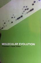 Molecular evolution by Francisco J. Ayala