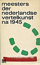 Meesters der Nederlandse vertelkunst na 1945…