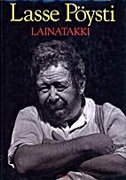 LAINATAKKI by Lasse Pöysti