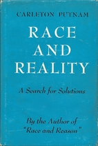 Race and reality; a search for solutions by…