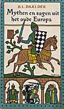 Mythen en sagen uit het oude Europa by D.L.…