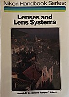 Lenses and lens systems (The Nikon handbook…