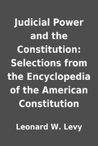 Judicial Power and the Constitution:…