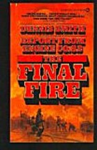 The final fire by Dennis Smith