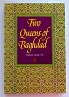 Two queens of Baghdad, mother and wife of…