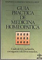Guía práctica de medicina homeopática by…