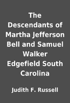 The Descendants of Martha Jefferson Bell and…