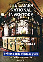 The CAMRA National Inventory : Pub Interiors…