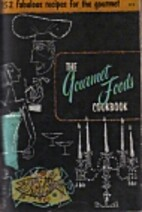 The Gourmet Foods Cookbook by Culinary Arts…