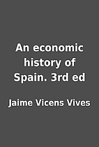 An economic history of Spain. 3rd ed by…