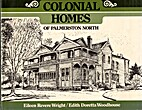Colonial homes of Palmerston North by Eileen…