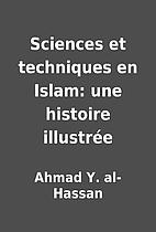 Sciences et techniques en Islam: une…