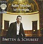 Britten & Schubert by Schubert Britten