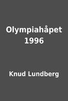 Olympiahåpet 1996 by Knud Lundberg