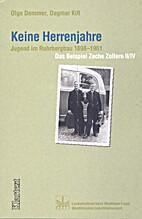 Keine Herrenjahre: Jugend im Ruhrbergbau…
