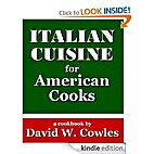 Italian Cuisine for American Cooks by David…