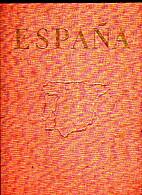 España. Paisajes, monumentos, tradiciones.