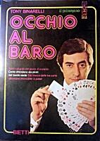 Occhio al baro by Tony Binarelli