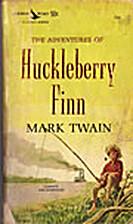 The Adventures of Huckleberry Finn by Mark…